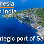 Act East Policy: India builds port in Indonesia